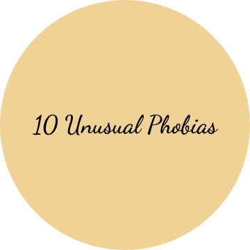 10 Unusual Phobias, phobia, phobias, list, 10, unusual, psychology, psychotherapy, you and your life
